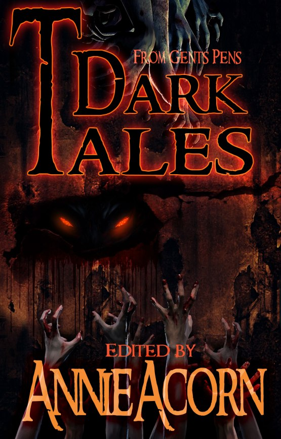 Compilation of horror tales edited by Annie Acorn