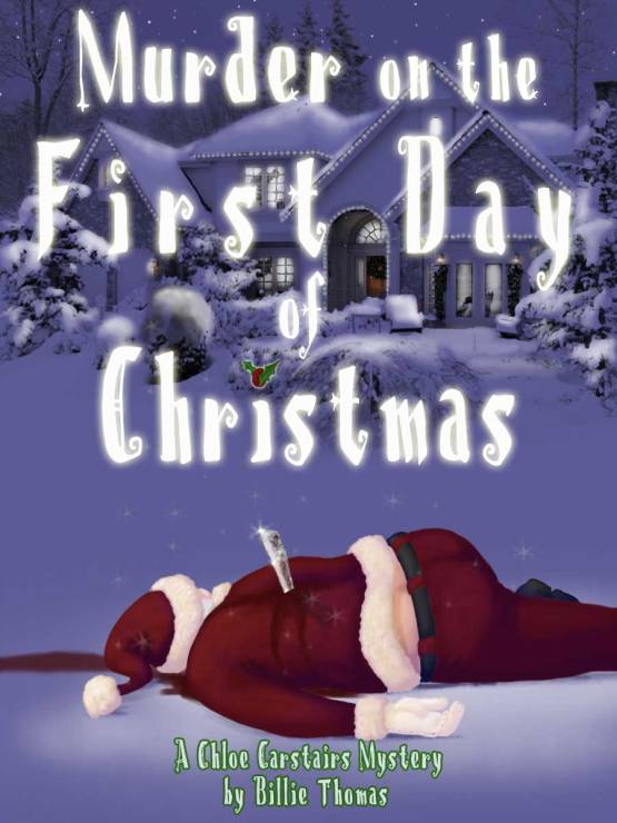 Murder on the First Day of Christmas - commissioned by Annie Acorn.