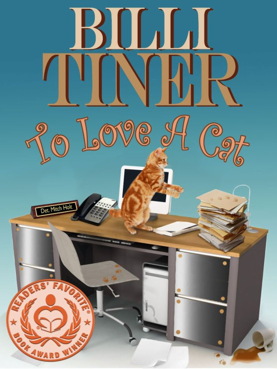The second in a series by Billi Tiner, To Love A Cat won bronze in the 2014 Reader's Choice Contest.